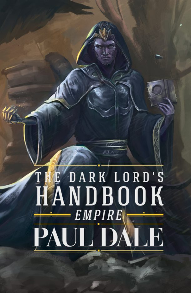 The Dark Lord's Hnadbook: Empire